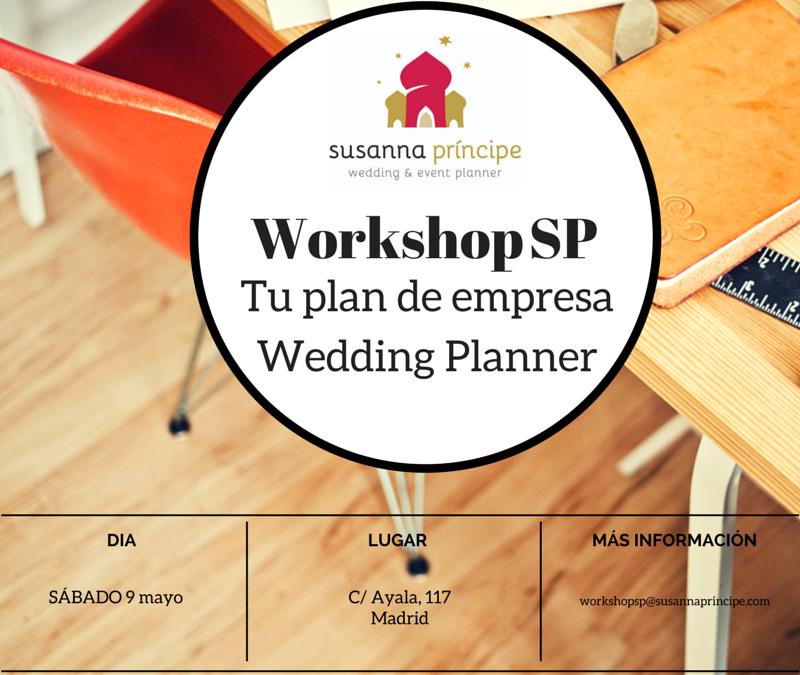 ¿Cómo hacer un plan de empresa como Wedding Planner? Próximo taller
